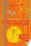 Licenza di Chissenefrega!