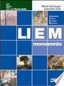 Liem mono blu. Letteratura italiana europea modulare. Per le Scuole superiori