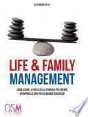 Life & Family Management