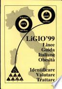 LiGIO '99. Linee guida italiane obesità
