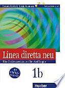 Linea diretta neu : ein Italienischkurs für Anfänger. 1 : B, [Niveaustufe A2] : Lehr- und Arbeitsbuch