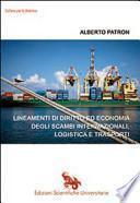 Lineamenti di diritto ed economia degli scambi internazionali, logistica e trasporti