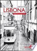 Lisbona. Ritratto di una città