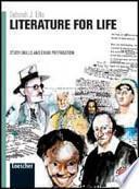 Literature for life. Con espansione online. Per le Scuole superiori. Con CD-ROM