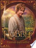 Lo Hobbit. Un viaggio inaspettato. Il mondo degli Hobbit