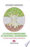 Lo psicosciamaesimo di Cristobal Jodorowsky