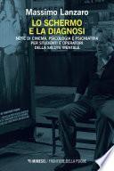 Lo schermo e la diagnosi