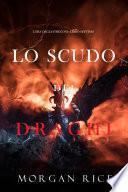 Lo scudo dei draghi (L'era degli stregoni—Libro settimo)