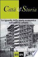 Lo sguardo della storia economica sull'edilizia urbana