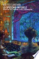Lo specchio infedele. Elementi per il paradigma teatrale in antropologia