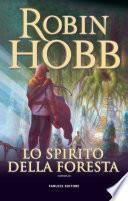 Lo spirito della foresta - Trilogia del Figlio soldato #1