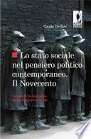 Lo stato sociale nel pensiero politico contemporaneo. Il Novecento