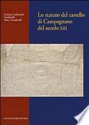 Lo statuto del castello di Campagnano del secolo XIII