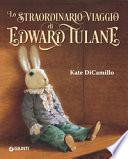 Lo straordinario viaggio di Edward Tulane. Ediz. a colori