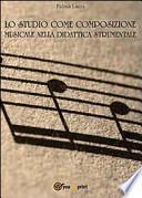 Lo studio come composizione musicale nelle didattica strumentale