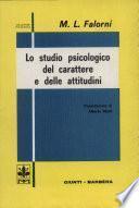 Lo Studio Psicologico del carattere e delle attitudini