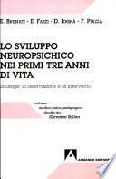 Lo sviluppo neuropsichico nei primi tre anni di vita. Strategie di osservazione e di intervento