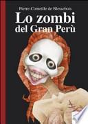 Lo zombie del Gran Perù