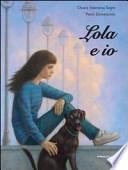 Lola e io