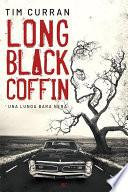 Long Black Coffin