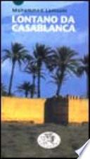 Lontano da Casablanca