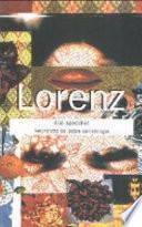 Lorenz allo specchio. Autoritratto inedito del padre dell'etologia