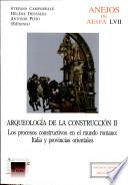 Los procesos constructivos en el mundo romano Italia y provincias orientales
