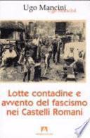 Lotte contadine e avvento del fascismo nei Castelli Romani