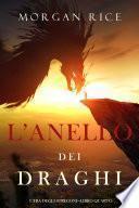 L'anello dei draghi (L'era degli stregoni—Libro quarto)
