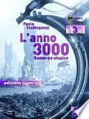 L'Anno 3000 (edizione illustrata)