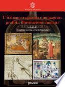 L'italiano tra parola e immagine: graffiti, illustrazioni, fumetti