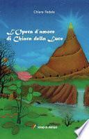 L'Opera d'amore di Chiara della Luce