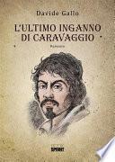 L'ultimo inganno di Caravaggio