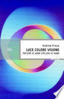 Luce colore visione