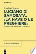 Luciano di Samosata, ›La nave o Le preghiere‹