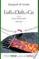 Luft & Duft & Co. Il circo delle fanciulle