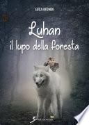 Luhan il lupo della foresta