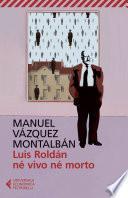 Luis Roldán né vivo né morto