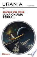 Luna chiama Terra... (Urania)