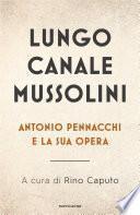 Lungo Canale Mussolini