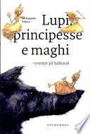 Lupi Principesse E Maghi