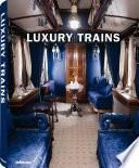 Luxury Trains
