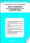 M&A e takeovers. Nuove forme di investimento in Cina per le imprese italiane. Le tecniche ed il contesto