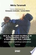M.G.A.: Metodo globale di autodifesa e salute e sicurezza sul lavoro