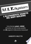 M.I.T. SYSTEM