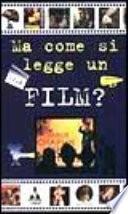 Ma come si legge un film?