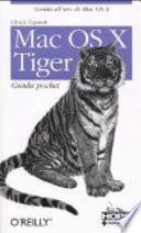 Mac OS X Tiger. Guida pocket