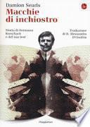 Macchie di inchiostro. Storia di Hermann Rorschach e del suo test