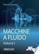 Macchine a Fluido - Vol.1