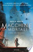 Macchine mortali - L'oro dei predoni